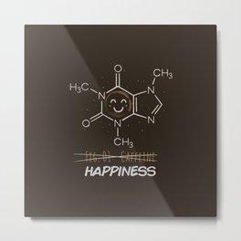 Caffeine Happiness Metal Print