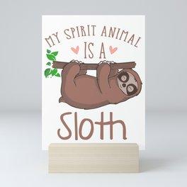 My Spirit Animal Is A Sloth br Mini Art Print