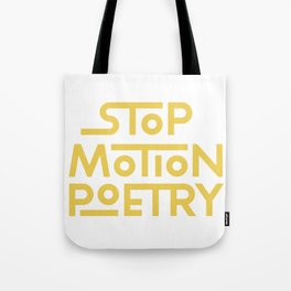 Stop Motion Poetry Logo Tote Bag