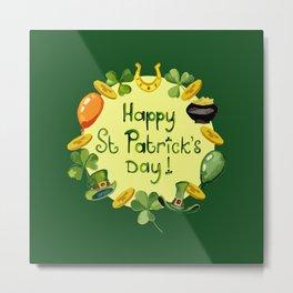 Happy St Patrick`s Day Metal Print