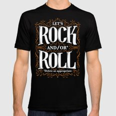 Lets Rock and/or Roll SMALL Black Mens Fitted Tee