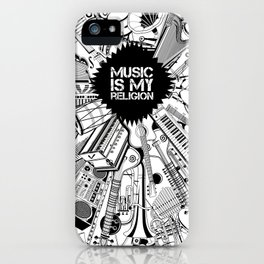 Music is my religion. iPhone Case