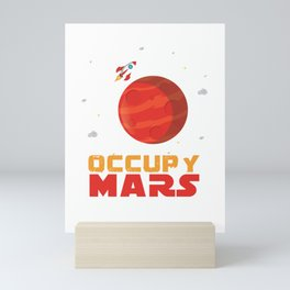 Occupy Mars Planets Galaxy Outerspace Rocketship Scientists Astronauts Gift Mini Art Print