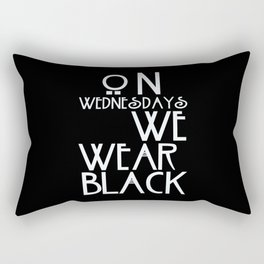 On Wednesdays We Wear Black Rectangular Pillow