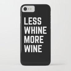 More Wine Funny Quote Slim Case iPhone 7