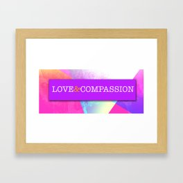 Love&Compassion Framed Art Print