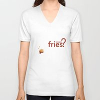 fries V-neck T-shirts featuring Wanna Fries? by Berta Merlotte
