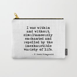 Within and without - F Scott Fitzgerald Carry-All Pouch