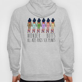 Wonder Butts - Feminism, all Ages Sex Races Planets Hoody