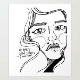 ink portrait of a girl with song lyrics Art Print