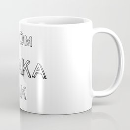 BoomShakaLak Coffee Mug
