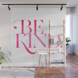 Be Kind (F$%# Cancer) Wall Mural