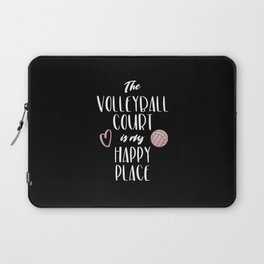 The volleyball court is my happy place Laptop Sleeve