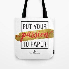 Passion to Paper Tote Bag