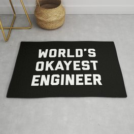 World's Okayest Engineer Funny Quote Rug