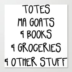 Totes Ma Goats & Books & Groceries & Other Stuff Tote Bag Canvas Print