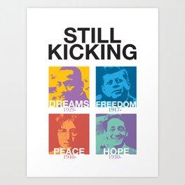 Still Kicking Art Print