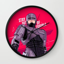 Stay out of trouble Wall Clock