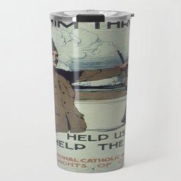Vintage poster - See Him Through Travel Mug