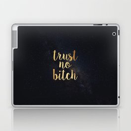 trust no bitch Laptop & iPad Skin