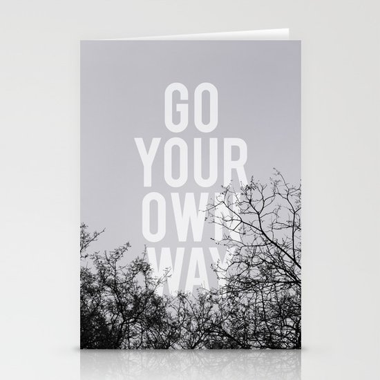 Go Your Own Way II Stationery Cards