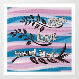 Peace, Love, Sound Mind graphic Art Print