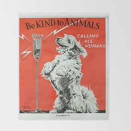 Be Kind To Animals 6 Throw Blanket