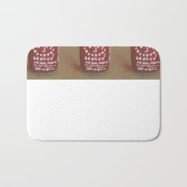 Sriracha Sauce - These are the things I use to define myself Bath Mat