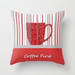 Coffee First With Stripes Throw Pillow
