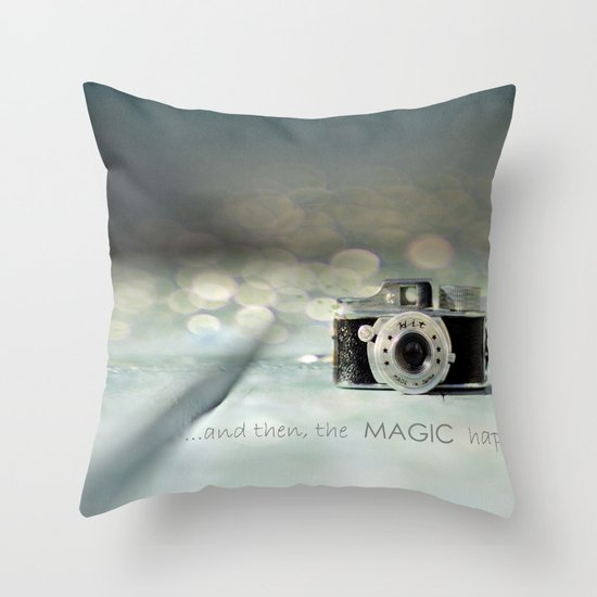 ...and then, the MAGIC happened... Throw Pillow