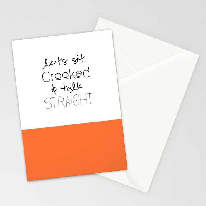 Lets sit Crooked & Talk Straight- MFM Stationery Cards