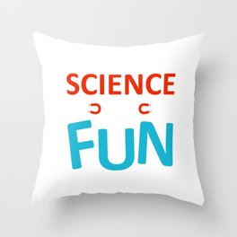 Science is Fun Throw Pillow