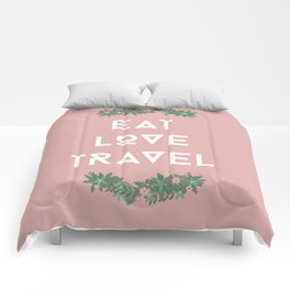 Eat love travel  Comforters