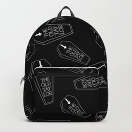 Look What You Made Me Do Backpack
