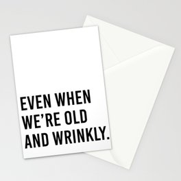 I vow to still grab your butt even when we're old and wrinkly (2 of 2) Stationery Cards