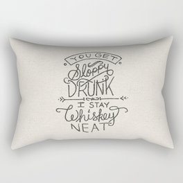 ...I Stay Whiskey Neat Rectangular Pillow