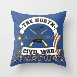 American Civil War Champions - Northern Pride - The Union - Parody Shirt Throw Pillow