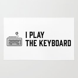 I play the keyboard Rug