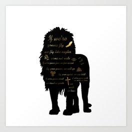 We Walk as Lions Art Print