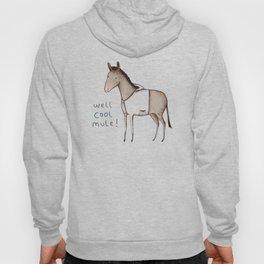 Well Cool Mule! Hoody