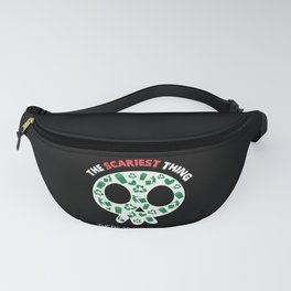 The Scariest Thing There Is No Planet B Fanny Pack