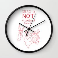 rupaul Wall Clocks featuring Drag Is NOT A Contact Sport by Stevie NYC