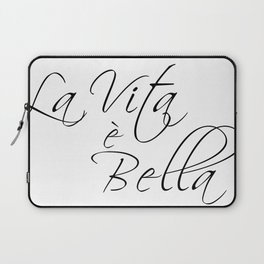 la vita e bella - life is beautiful Laptop Sleeve
