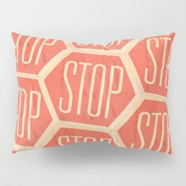 Stop Vintage Pillow Sham