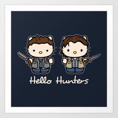 Hello Hunters Art Print