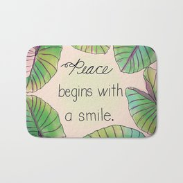 Peace Begins with a Smile Bath Mat