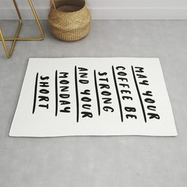 May Your Coffee Be Strong and Your Monday Short funny quirky kitchen or office decor wal art Rug