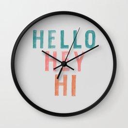 Hello,Hey,Hi Wall Clock