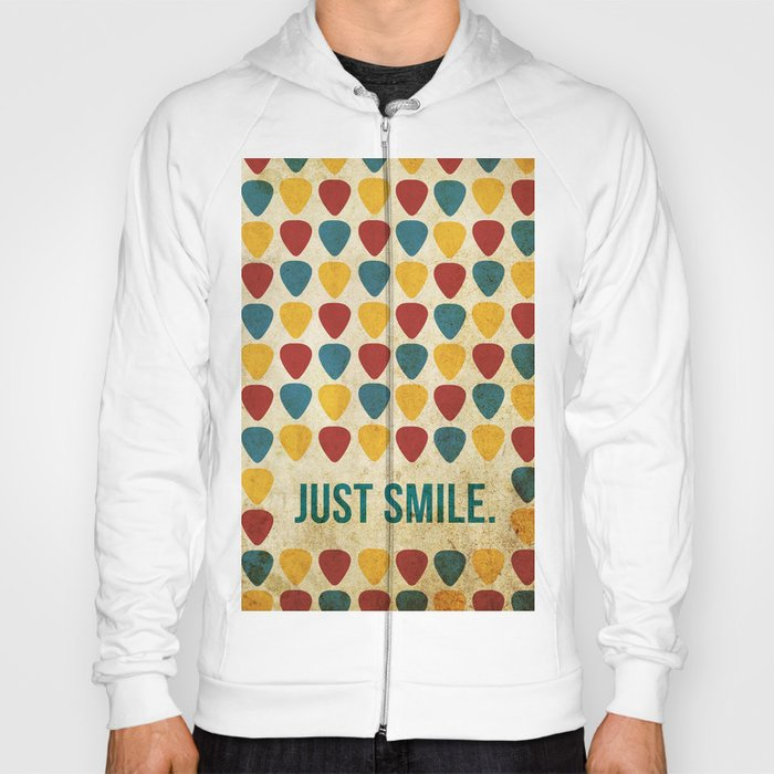 Just Smile. Hoody
