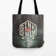 SINK OR SWIM Tote Bag